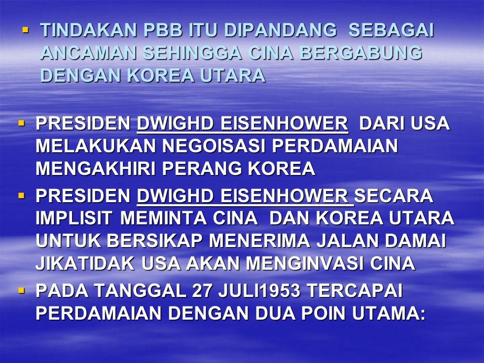 TINDAKAN PBB ITU DIPANDANG SEBAGAI ANCAMAN SEHINGGA CINA BERGABUNG DENGAN KOREA UTARA
