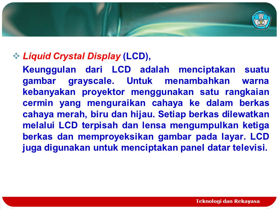 Liquid Crystal Display (LCD),