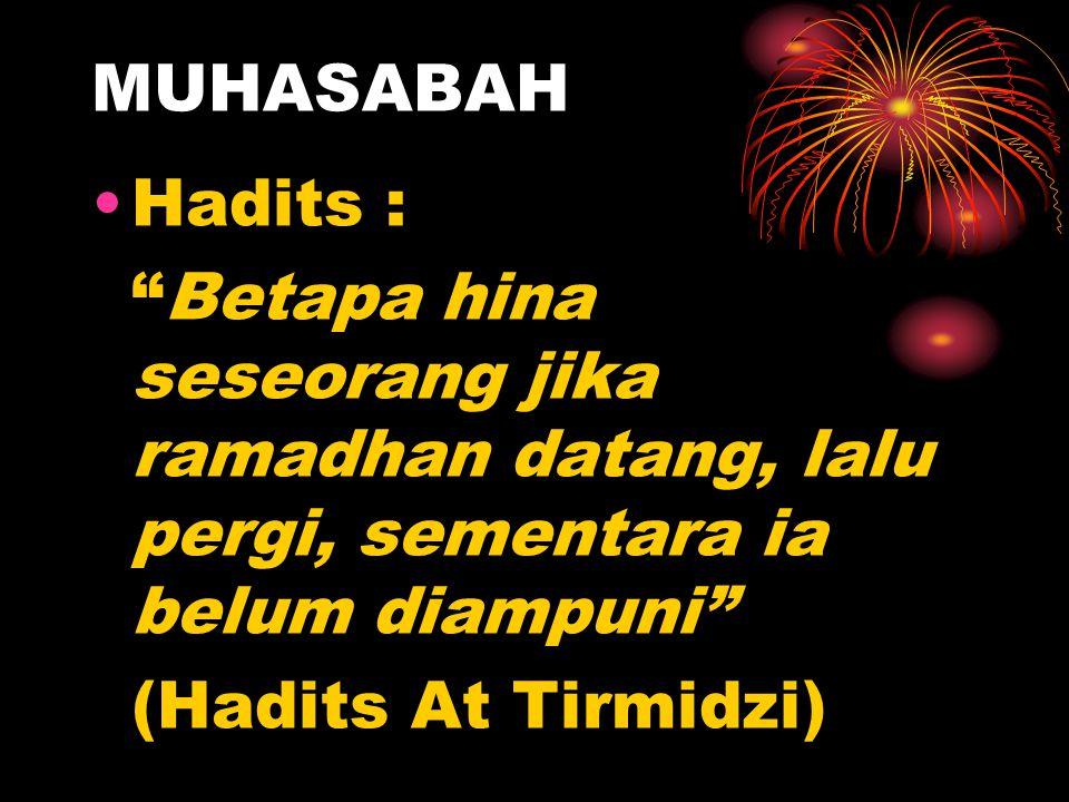 MUHASABAH Hadits : Betapa hina seseorang jika ramadhan datang, lalu pergi, sementara ia belum diampuni