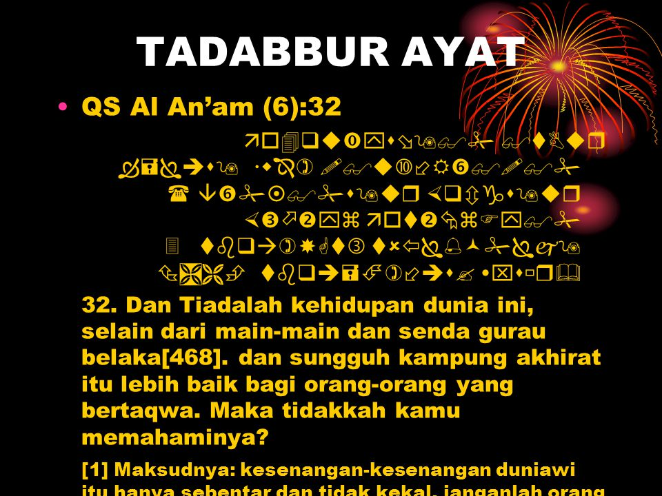 TADABBUR AYAT QS Al An'am (6):32