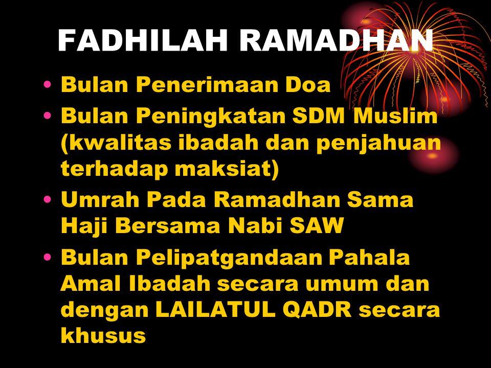 FADHILAH RAMADHAN Bulan Penerimaan Doa