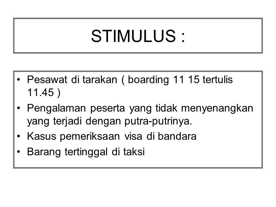 STIMULUS : Pesawat di tarakan ( boarding 11 15 tertulis 11.45 )