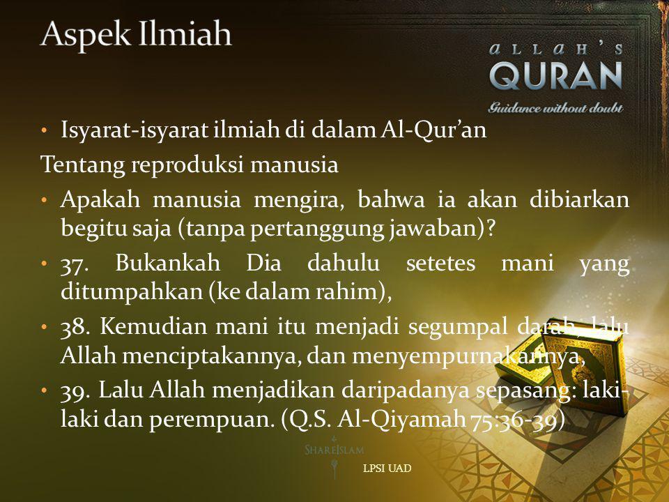 Aspek Ilmiah Isyarat-isyarat ilmiah di dalam Al-Qur'an