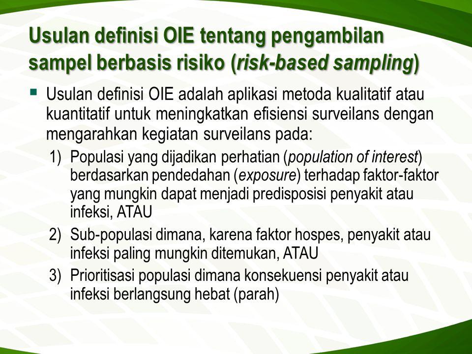 Usulan definisi OIE tentang pengambilan sampel berbasis risiko (risk-based sampling)