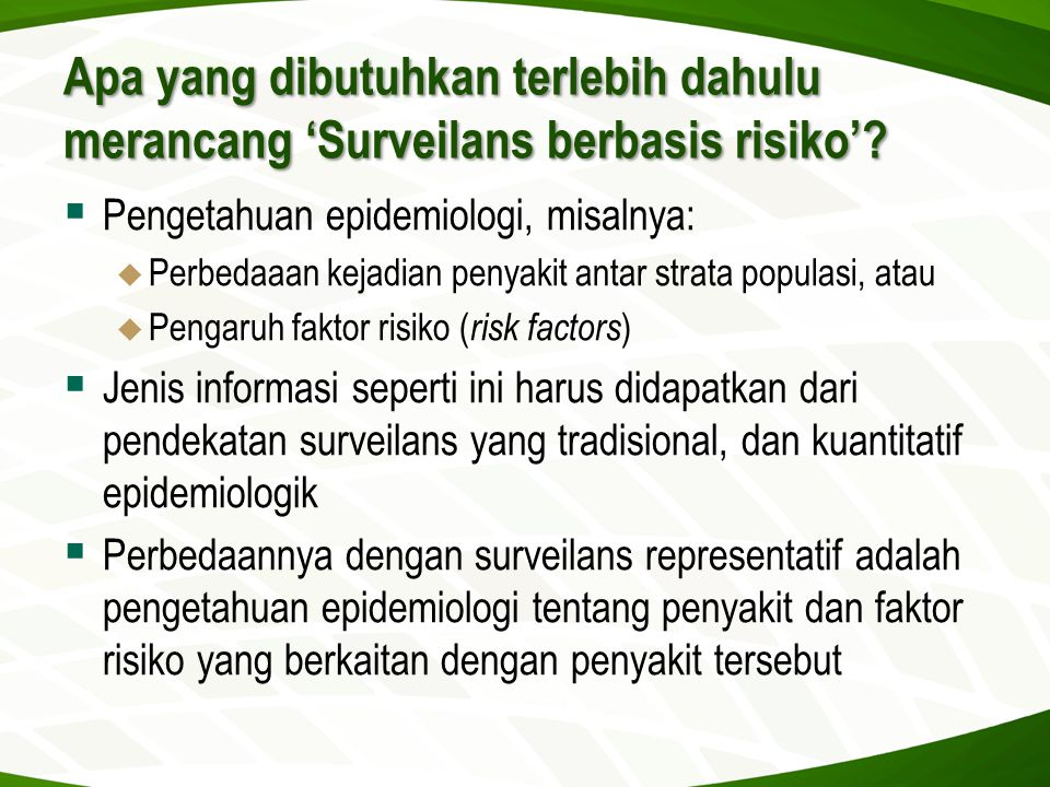 Apa yang dibutuhkan terlebih dahulu merancang 'Surveilans berbasis risiko'