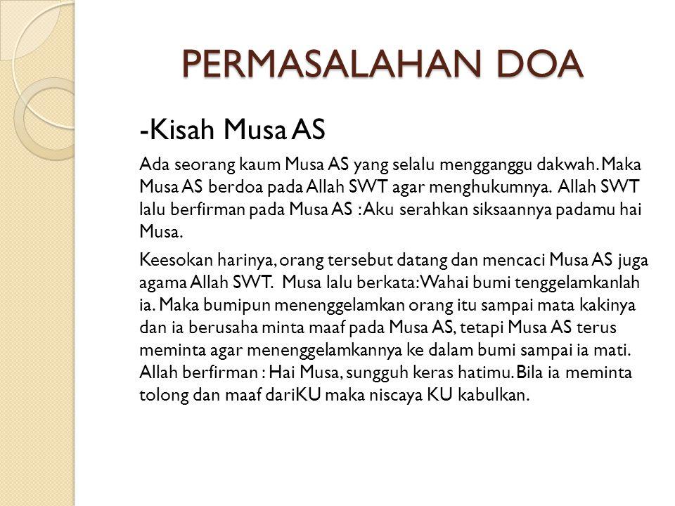PERMASALAHAN DOA -Kisah Musa AS