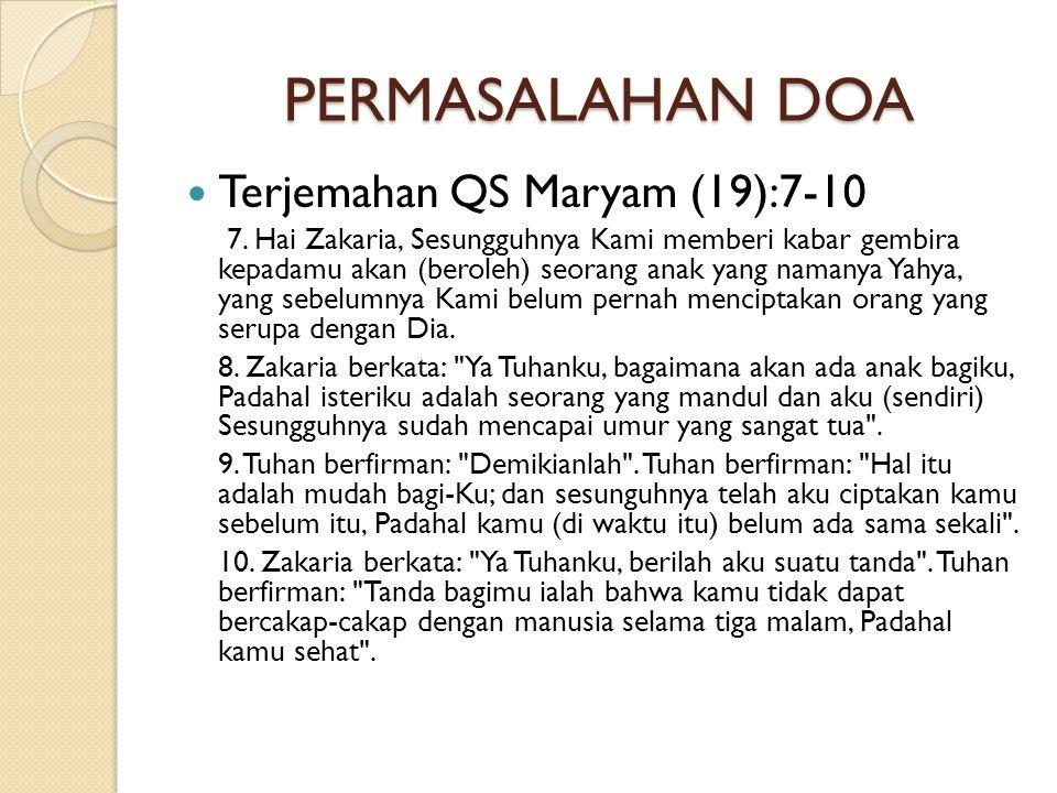 PERMASALAHAN DOA Terjemahan QS Maryam (19):7-10