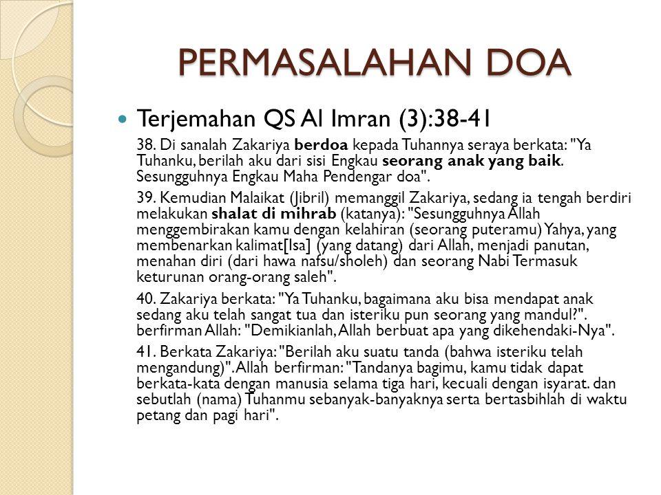 PERMASALAHAN DOA Terjemahan QS Al Imran (3):38-41