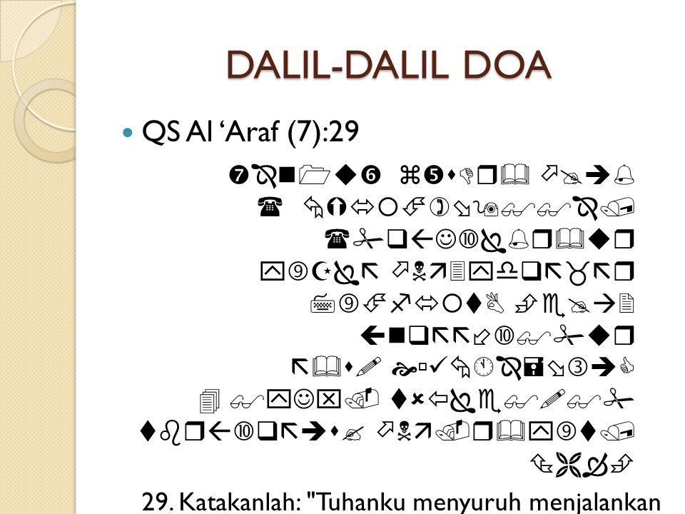DALIL-DALIL DOA QS Al 'Araf (7):29