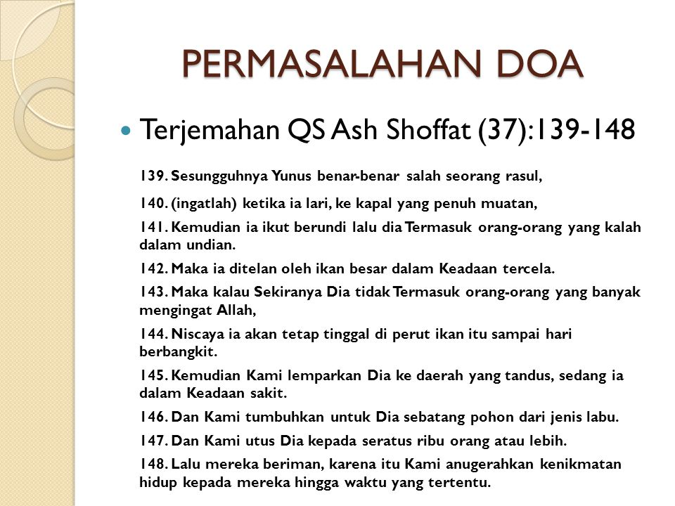 PERMASALAHAN DOA Terjemahan QS Ash Shoffat (37):139-148