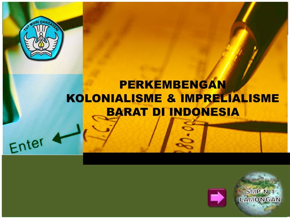 KOLONIALISME & IMPRELIALISME BARAT DI INDONESIA