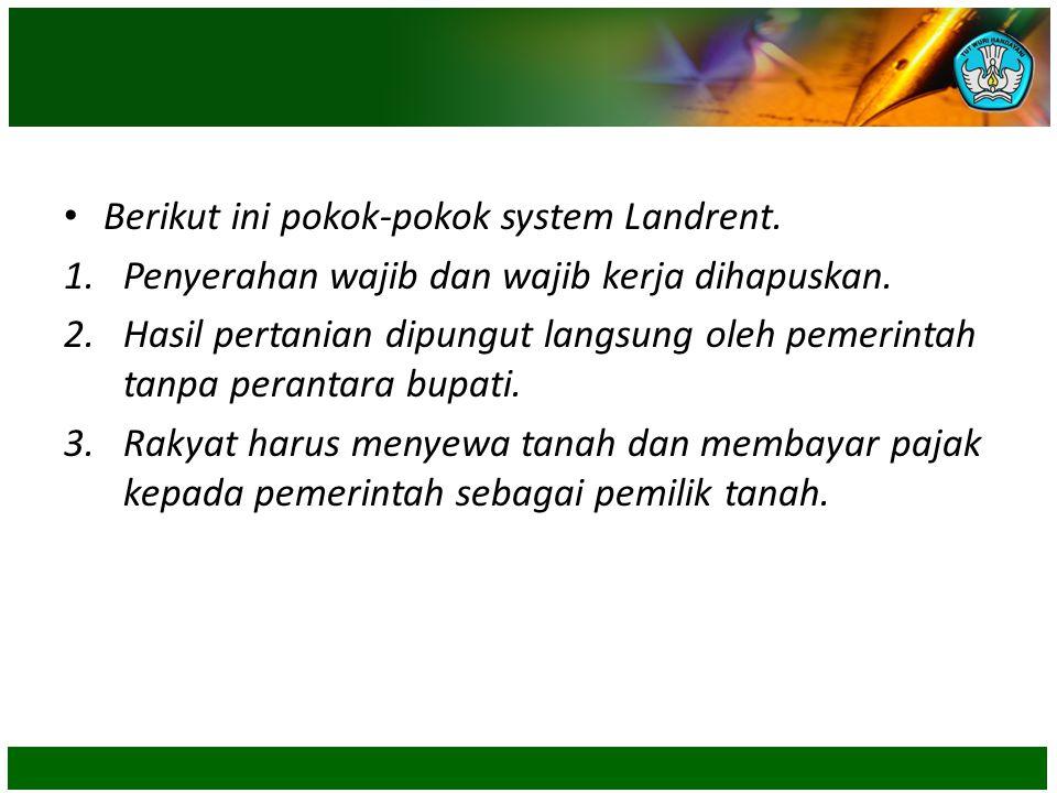 Berikut ini pokok-pokok system Landrent.