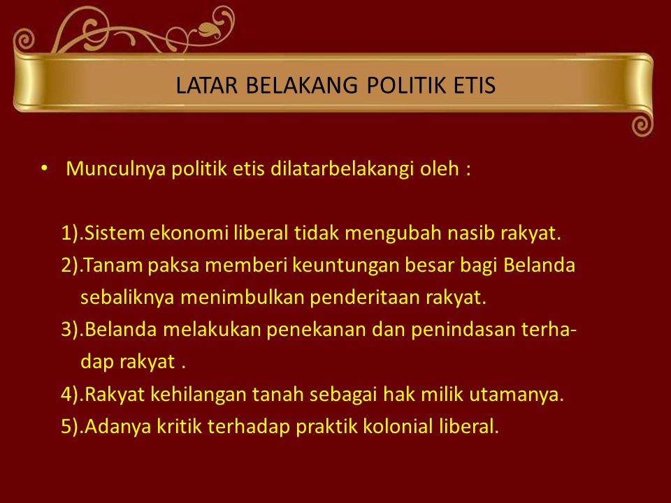 LATAR BELAKANG POLITIK ETIS