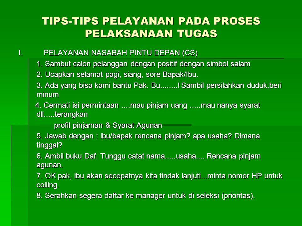 TIPS-TIPS PELAYANAN PADA PROSES PELAKSANAAN TUGAS