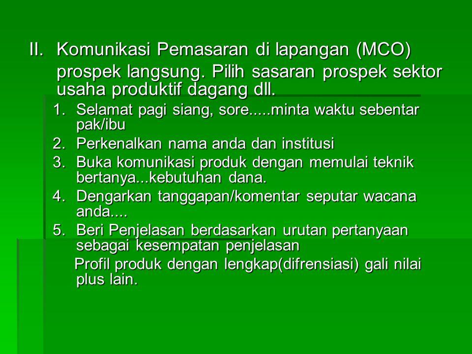 Komunikasi Pemasaran di lapangan (MCO)