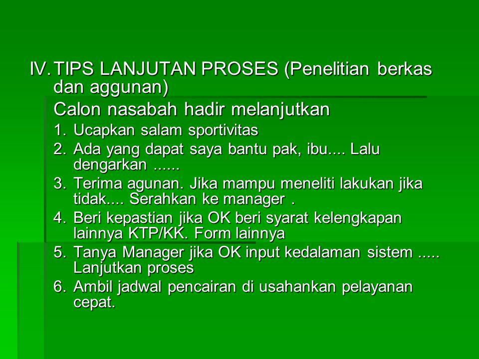 IV. TIPS LANJUTAN PROSES (Penelitian berkas dan aggunan)