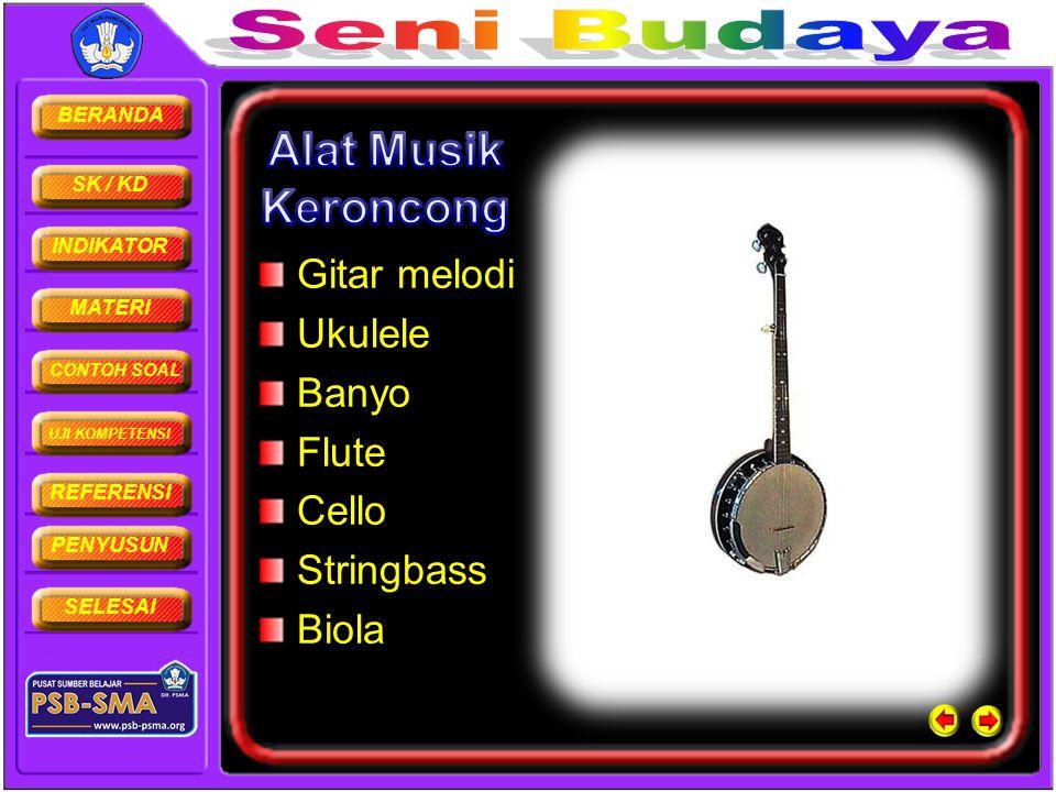 Alat Musik Keroncong Gitar melodi Ukulele Banyo Flute Cello Stringbass