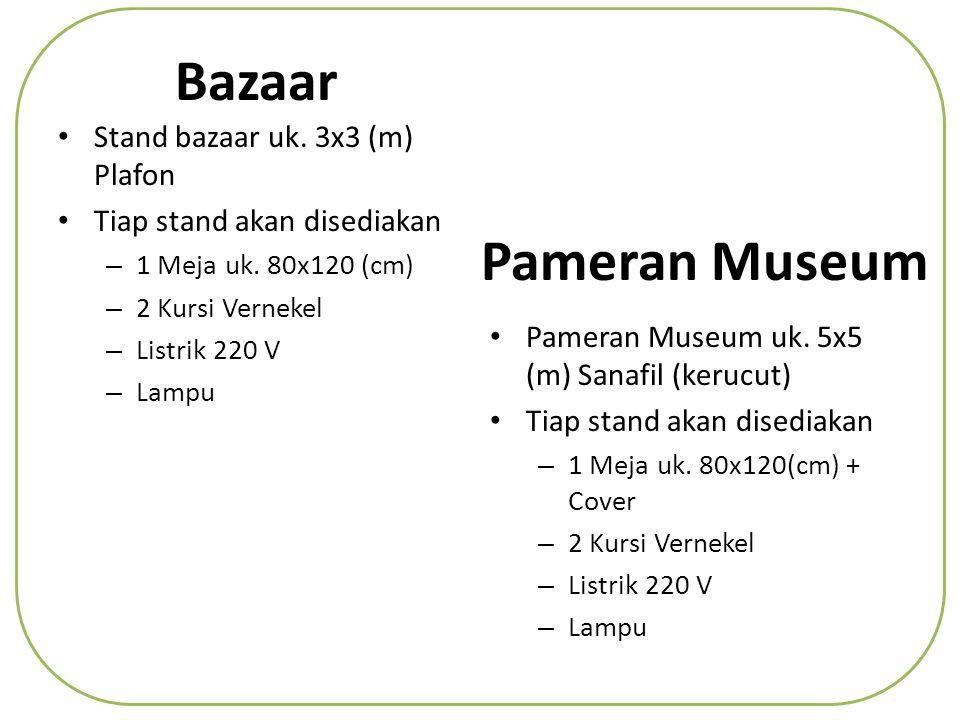 Bazaar Pameran Museum Stand bazaar uk. 3x3 (m) Plafon