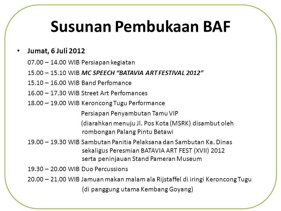 Susunan Pembukaan BAF Jumat, 6 Juli 2012