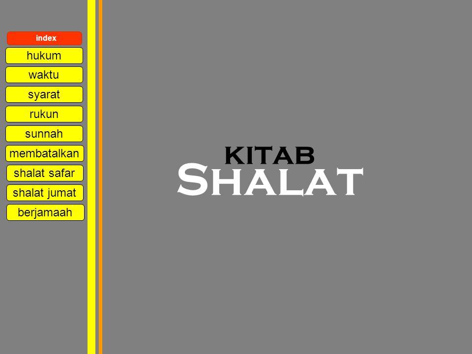 kitab Shalat hukum waktu syarat rukun sunnah membatalkan shalat safar