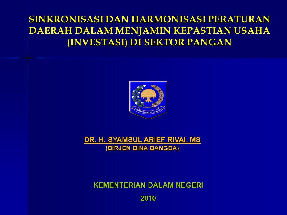 DR. H. SYAMSUL ARIEF RIVAI, MS KEMENTERIAN DALAM NEGERI
