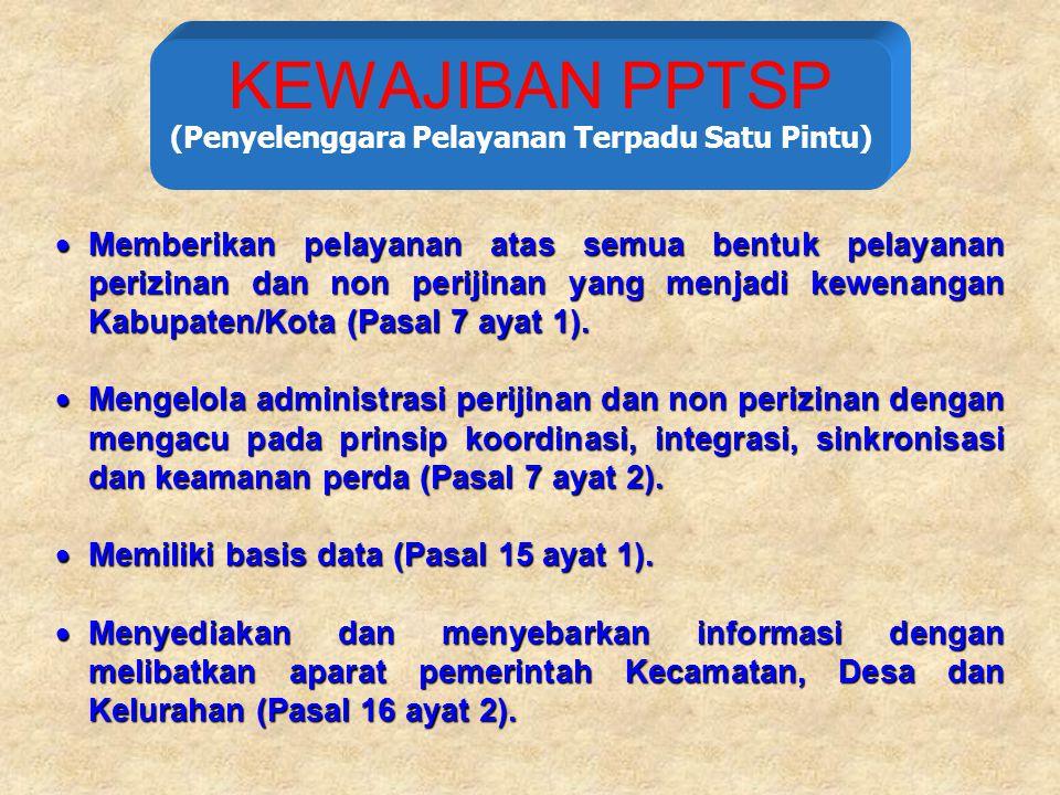 KEWAJIBAN PPTSP (Penyelenggara Pelayanan Terpadu Satu Pintu)