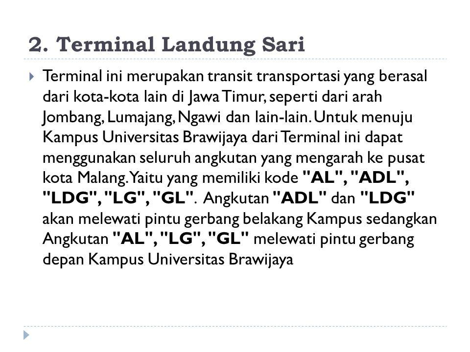 2. Terminal Landung Sari