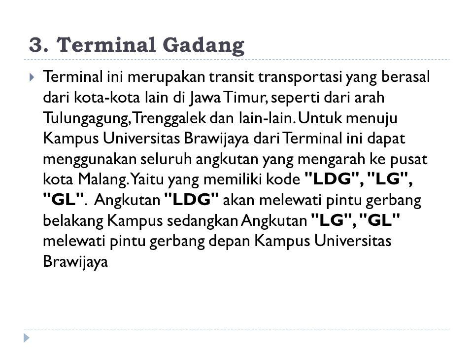 3. Terminal Gadang