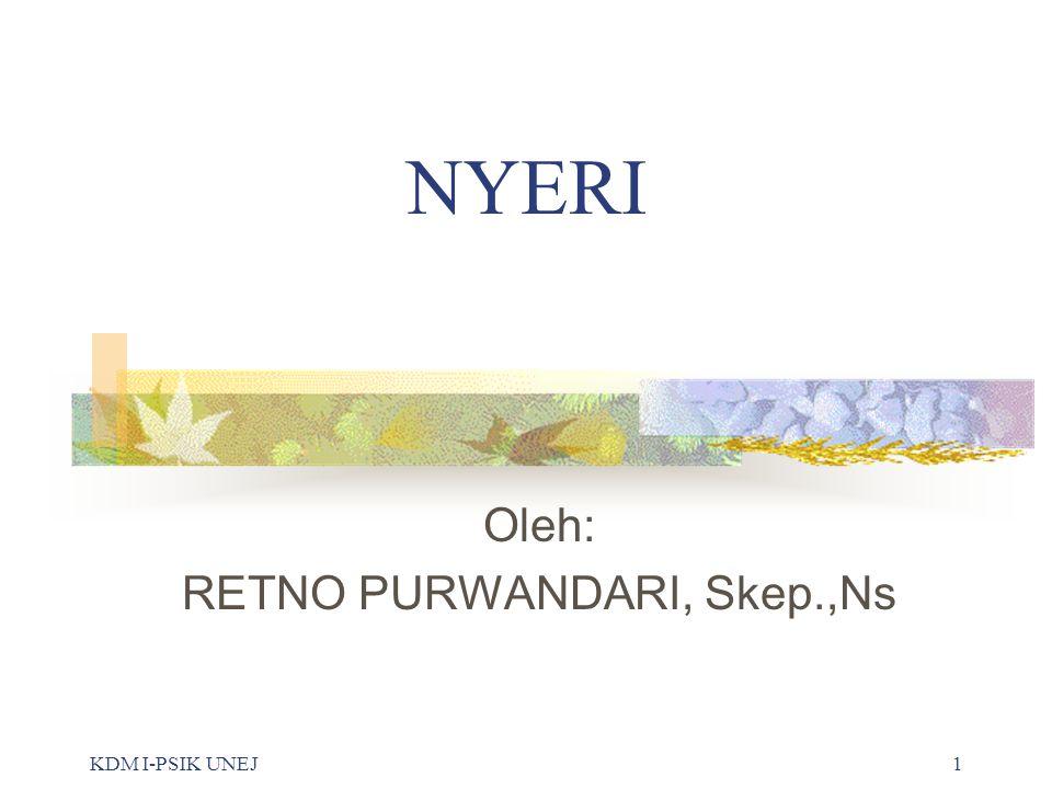 Oleh: RETNO PURWANDARI, Skep.,Ns