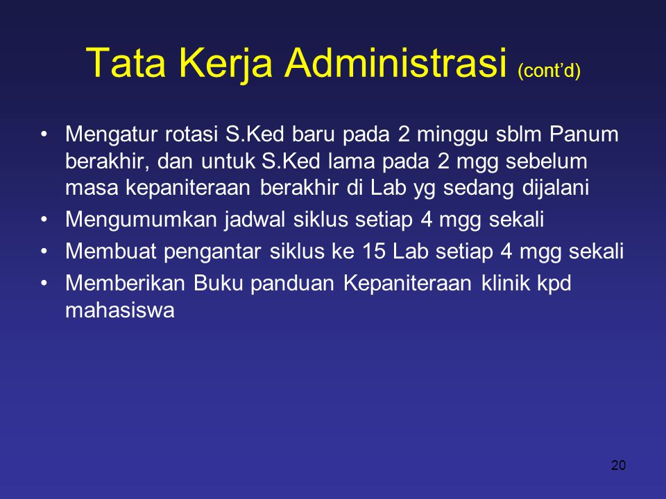 Tata Kerja Administrasi (cont'd)