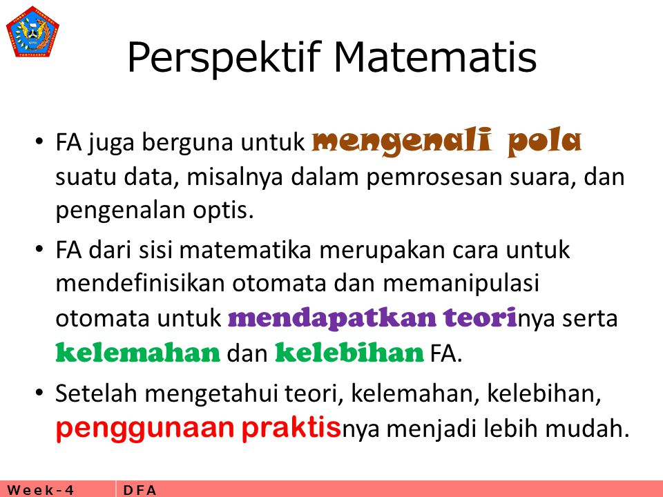 Perspektif Matematis FA juga berguna untuk mengenali pola suatu data, misalnya dalam pemrosesan suara, dan pengenalan optis.
