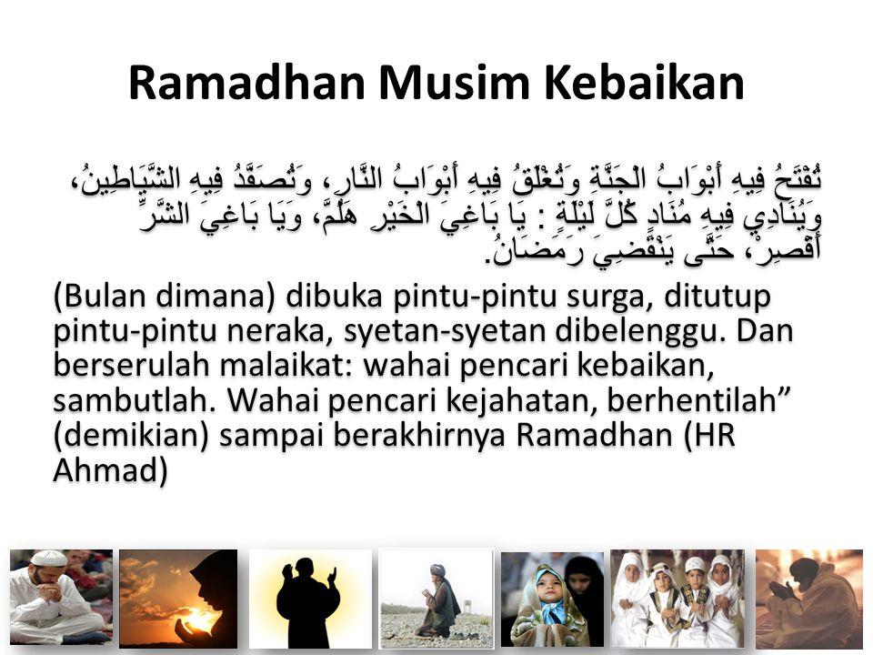Ramadhan Musim Kebaikan