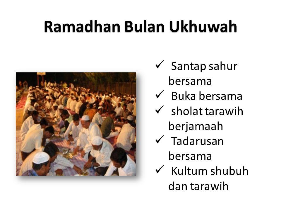 Ramadhan Bulan Ukhuwah