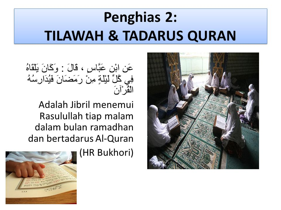 Penghias 2: TILAWAH & TADARUS QURAN