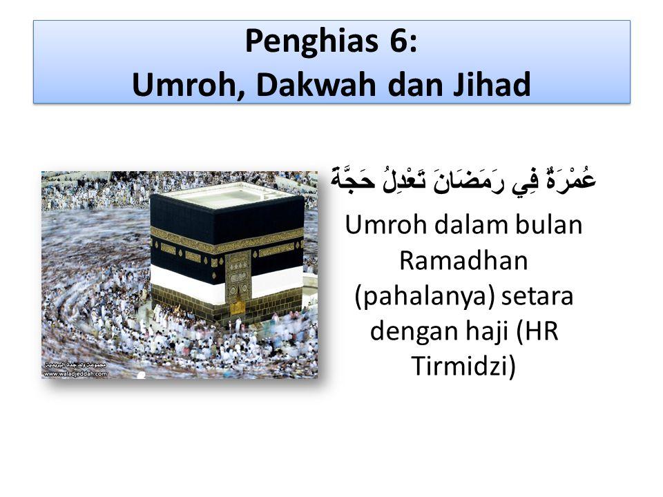 Penghias 6: Umroh, Dakwah dan Jihad