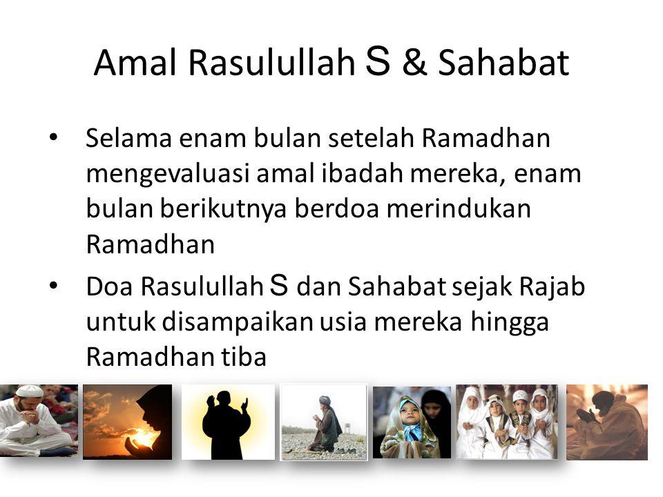 Amal Rasulullah S & Sahabat