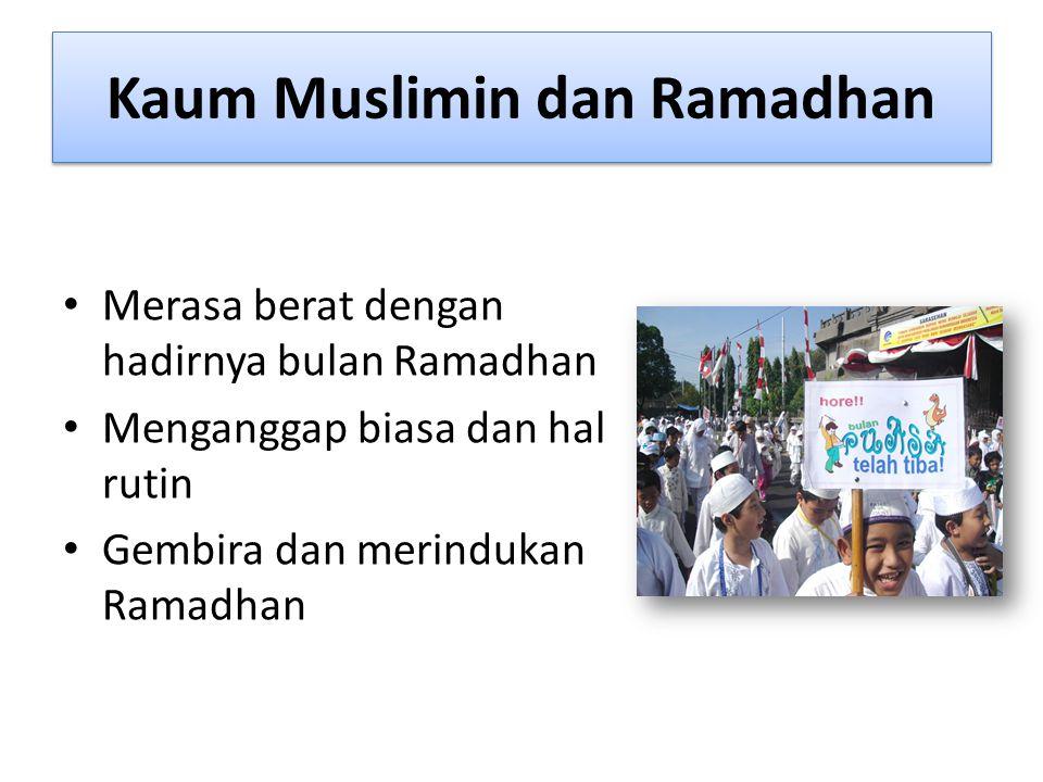 Kaum Muslimin dan Ramadhan