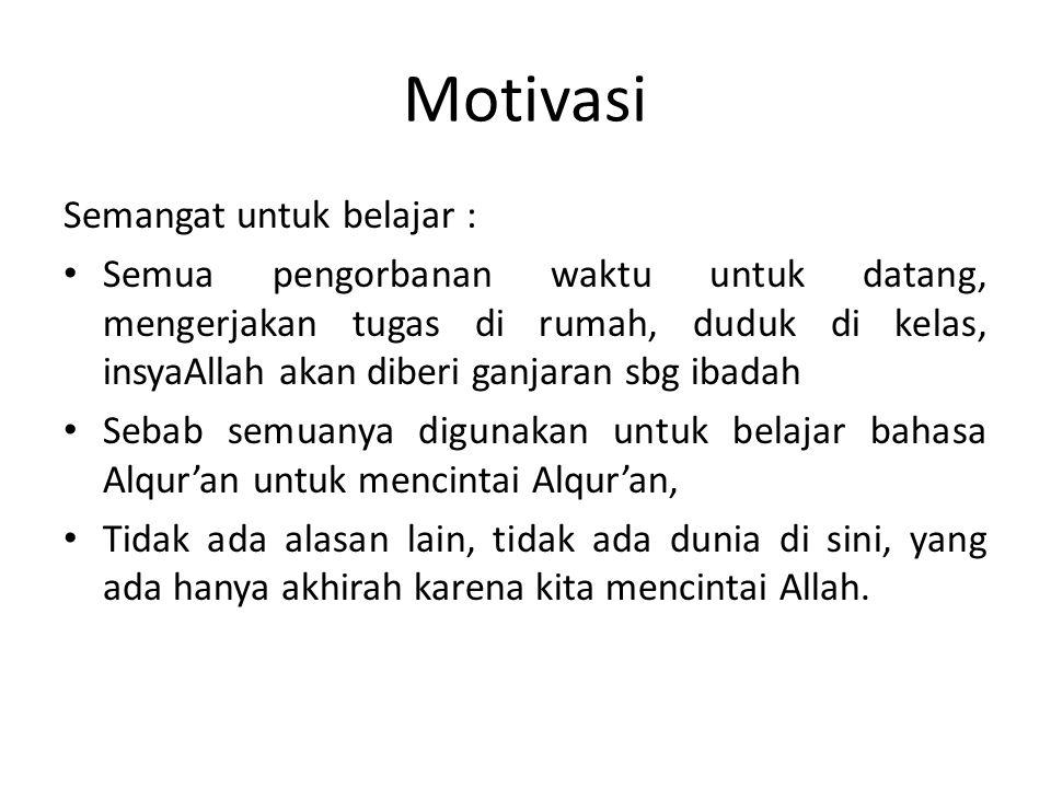 Motivasi Semangat untuk belajar :