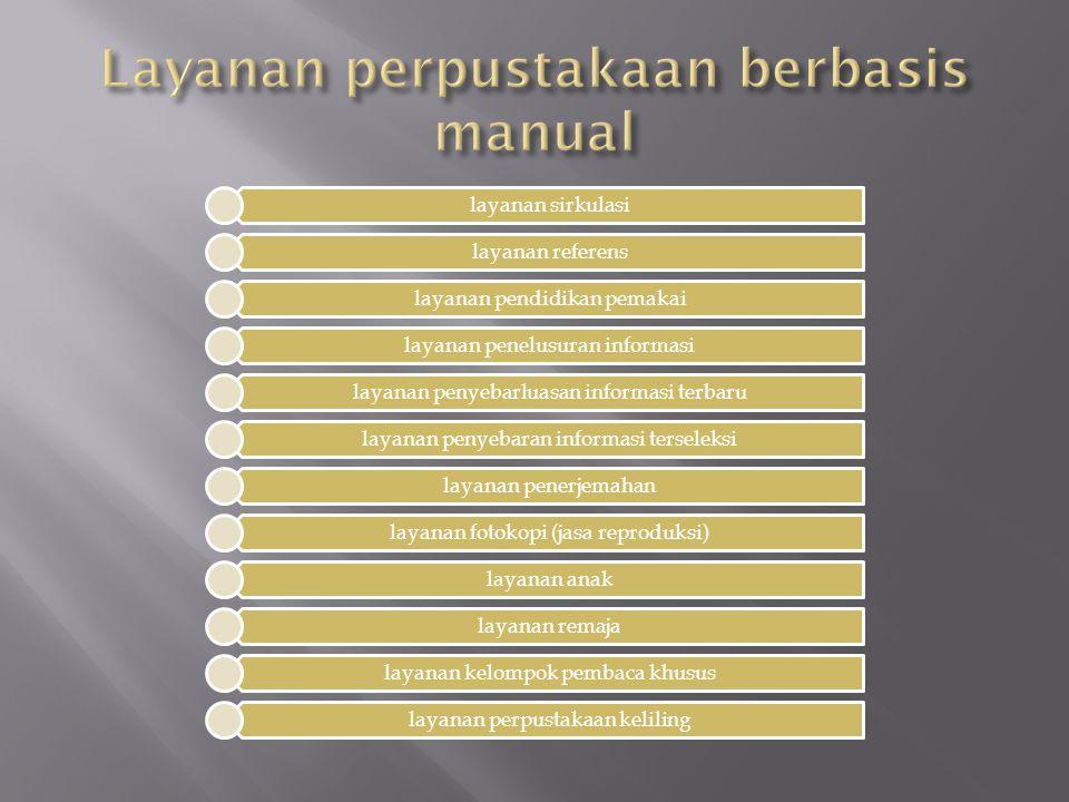 Layanan perpustakaan berbasis manual