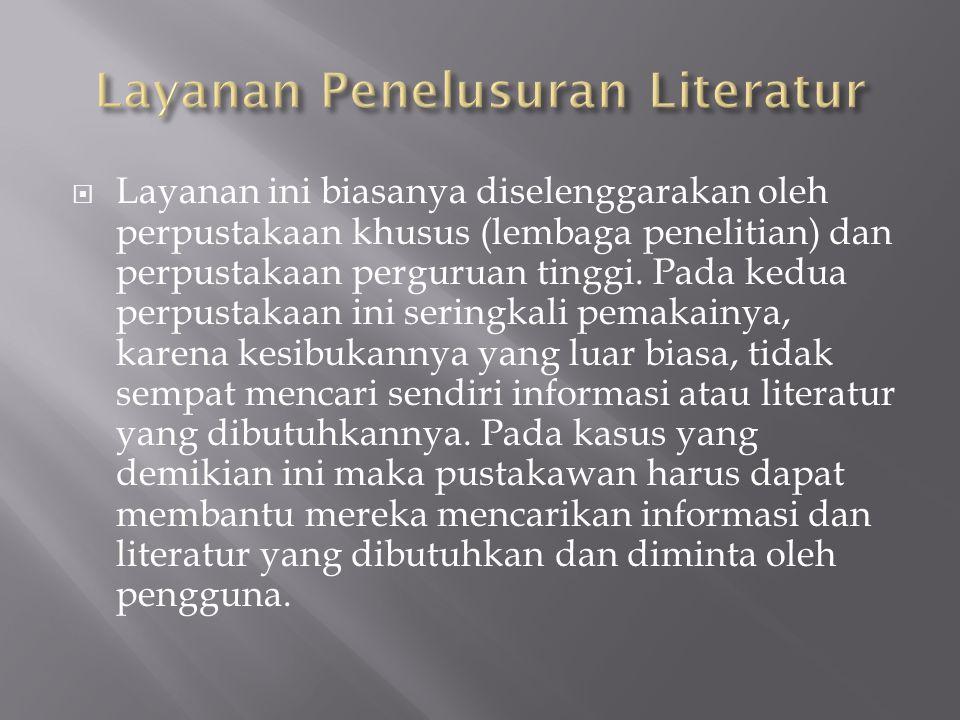 Layanan Penelusuran Literatur