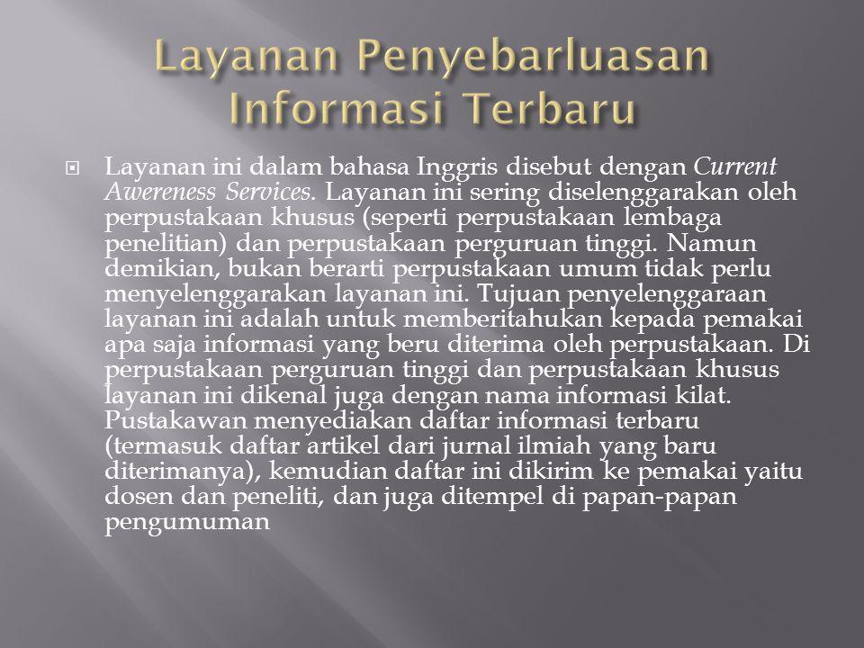 Layanan Penyebarluasan Informasi Terbaru