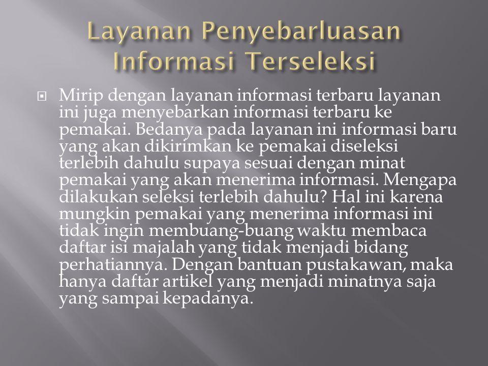 Layanan Penyebarluasan Informasi Terseleksi
