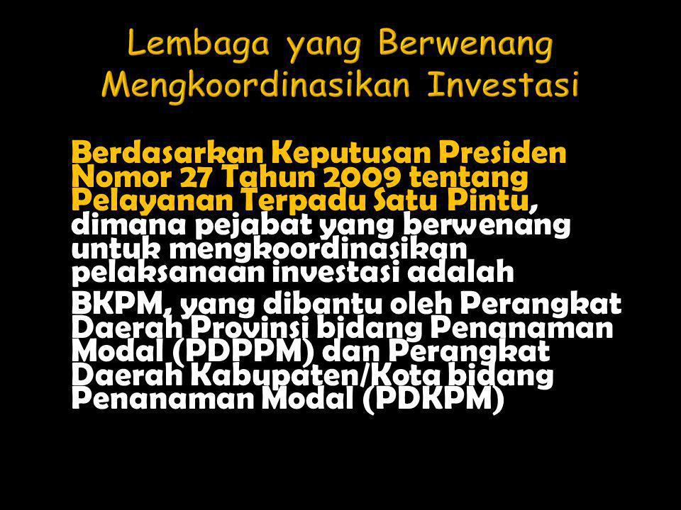 Lembaga yang Berwenang Mengkoordinasikan Investasi