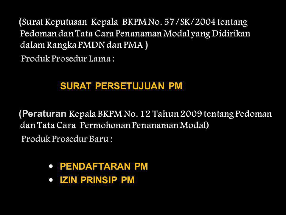 (Surat Keputusan Kepala BKPM No