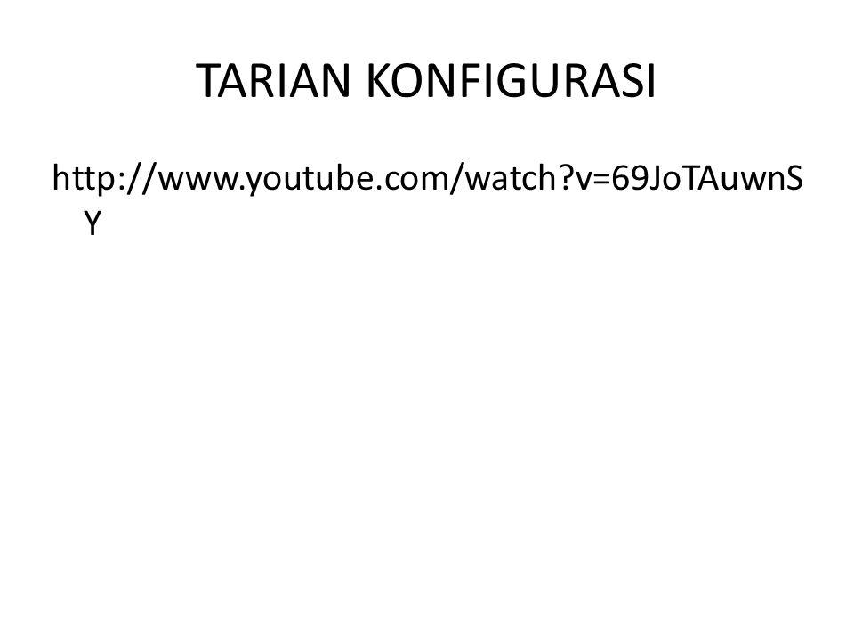 TARIAN KONFIGURASI http://www.youtube.com/watch v=69JoTAuwnSY