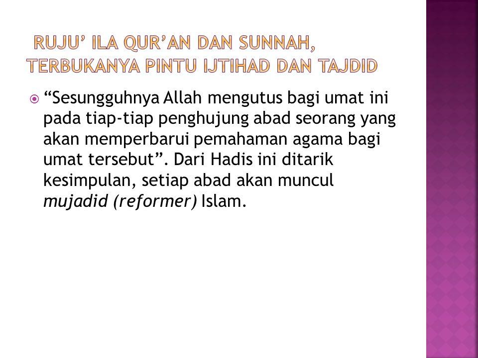 Ruju' Ila Qur'an dan Sunnah, Terbukanya Pintu Ijtihad dan Tajdid
