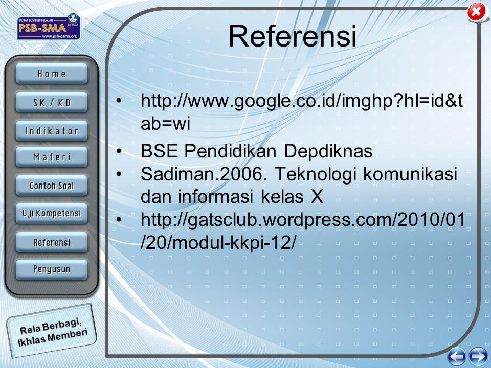 Referensi http://www.google.co.id/imghp hl=id&tab=wi