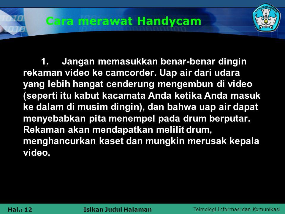 Cara merawat Handycam