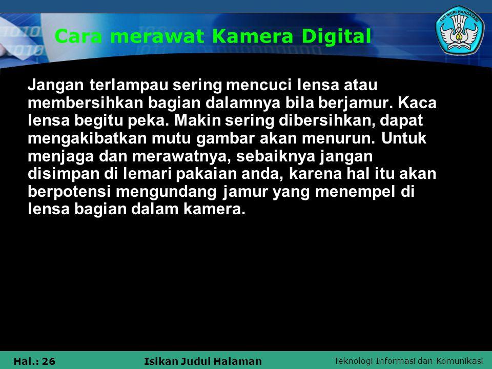Cara merawat Kamera Digital