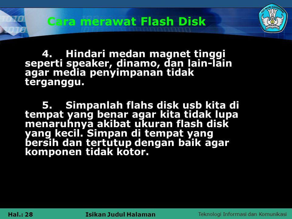 Cara merawat Flash Disk